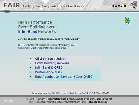 NSS 2008, Dresden, High Performance Event Building over InfiniBand Networks GSI Helmholtzzentrum für Schwerionenforschung GmbH  20.10.081.