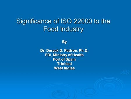 Significance of ISO to the <strong>Food</strong> Industry