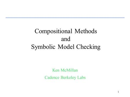 Compositional Methods and Symbolic Model Checking