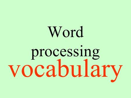 Word processing vocabulary. Headers/footers Sections at the top and at the bottom used for page numbering.