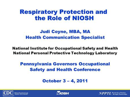 Respiratory Protection and the Role of NIOSH