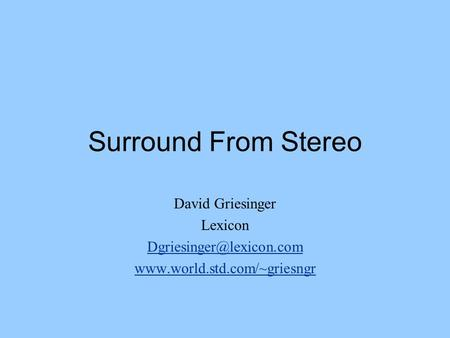 Surround From Stereo David Griesinger Lexicon