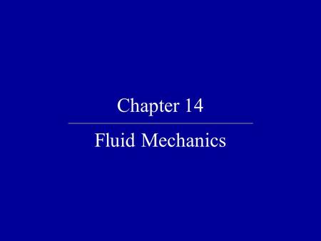 Chapter 14 Fluid Mechanics. Quick Quiz 14.1 Suppose you are standing directly behind someone who steps back and accidentally stomps on your foot with.