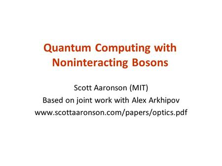 Quantum Computing with Noninteracting Bosons