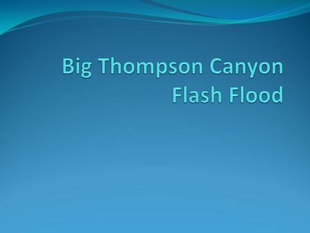 Where is Big Thompson Canyon?