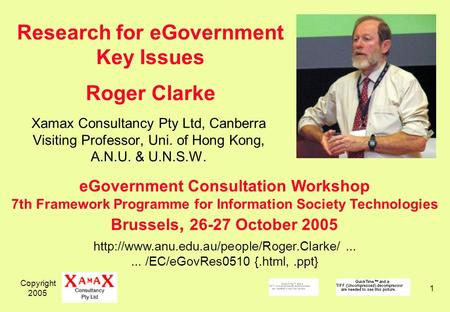 Copyright 2005 1 Xamax Consultancy Pty Ltd, Canberra Visiting Professor, Uni. of Hong Kong, A.N.U. & U.N.S.W.