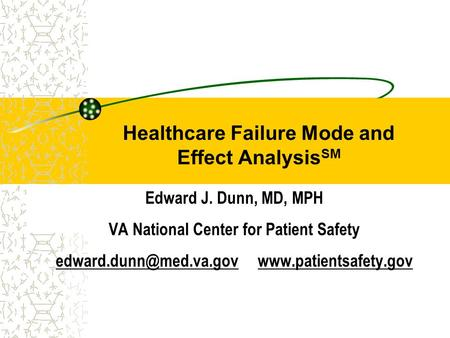 Healthcare Failure Mode and Effect AnalysisSM