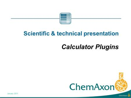 Scientific & technical presentation Calculator Plugins January 2011.