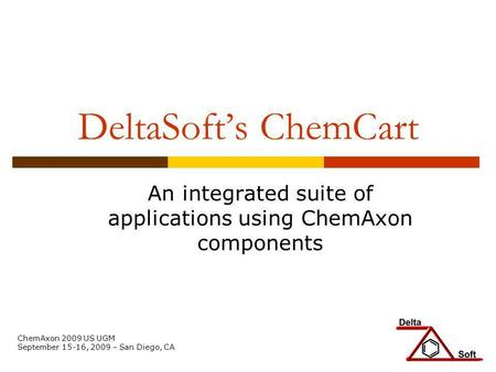 An integrated suite of applications using ChemAxon components