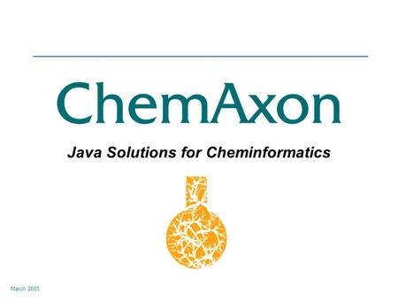Java Solutions for Cheminformatics March 2005. About Us Molecule Drawing and Visualization Structure Searching Cartridge Structure Standardization Molecular.