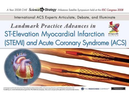 Landmark Practice Advances In ST-Elevation Myocardial Infarction (STEMI) and Acute Coronary Syndrome (ACS) Consistent and Unified Management Strategies.