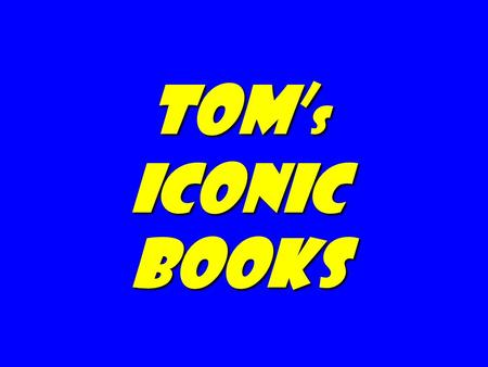 Tom s iconic books. Fooled by Randomness: The Hidden Role of Chance in Life and the Markets, Nassim Nicholas Taleb The Black Swan: The Impact of the Highly.