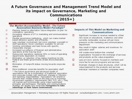 ©Association Management + Marketing ResourcesAll Rights Reserved /  A Future Governance and Management Trend Model and.