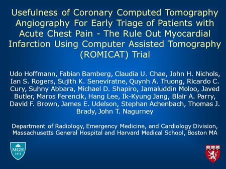 Usefulness of Coronary Computed Tomography Angiography For Early Triage of Patients with Acute Chest Pain - The Rule Out Myocardial Infarction Using Computer.