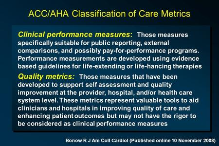ACC/AHA Classification of Care Metrics