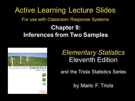 Slide 9- 1 Copyright © 2010, 2007, 2004 Pearson Education, Inc. All Rights Reserved. Active Learning Lecture Slides For use with Classroom Response Systems.
