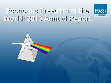 Economic Freedom of the World: 2010 Annual Report.