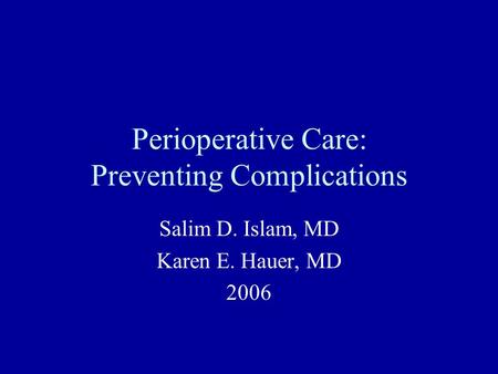 Perioperative Care: Preventing Complications
