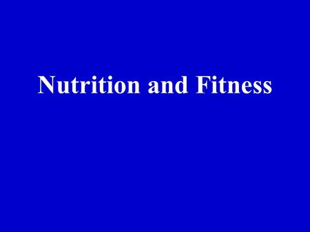 Nutrition and Fitness. Nutrition 100 Vocabulary True or FalseDietingExercise 200 300 400 500 100 200 300 400 500 200 300 400 500 200 300 400 500.