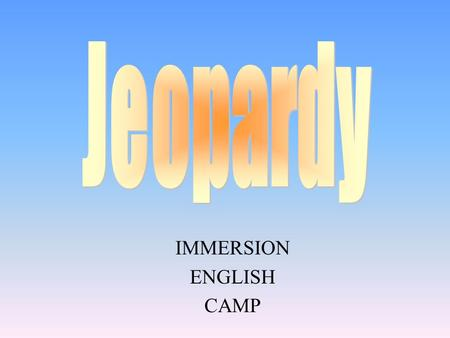 IMMERSION ENGLISH CAMP 100 200 400 300 400 Winter Sports Summer Sports Famous Athletes Water Sports 300 200 400 200 100 500 100.