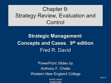 Chapter 9: Strategy Review, Evaluation and Control