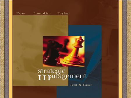 CHAPTER 12 STRATEGIC MANAGEMENT Gregory G. Dess and G. T. Lumpkin 12-1.