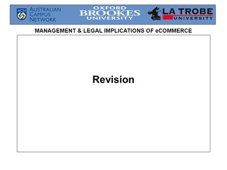 MANAGEMENT & LEGAL IMPLICATIONS OF eCOMMERCE Revision.