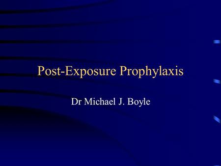 Post-Exposure Prophylaxis