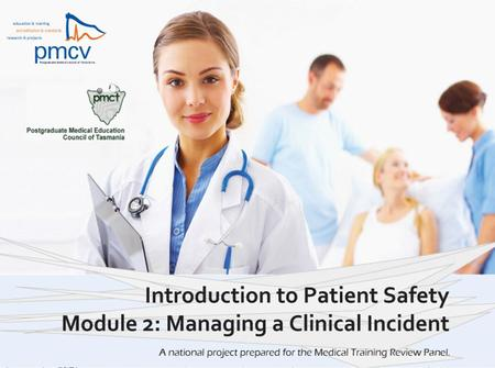 Managing a clinical incident