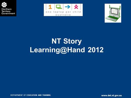 DEPARTMENT OF EDUCATION AND TRAINING  NT Story 2012.