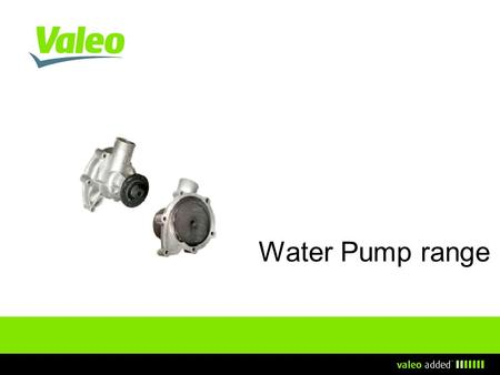 Water Pump range.