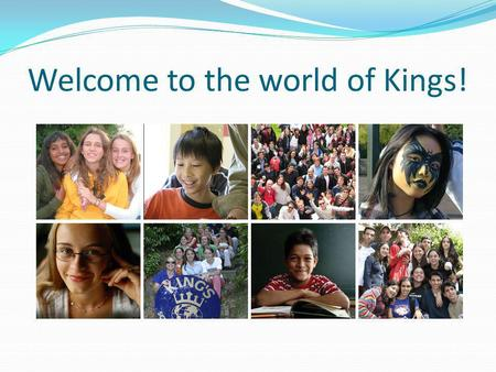 Welcome to the world of Kings!. Kings Schools UK was established in 1957 and now offers a wide variety of quality educational courses for international.