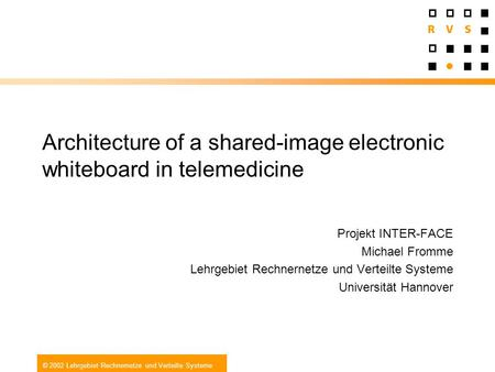 Architecture of a shared-image electronic whiteboard in telemedicine