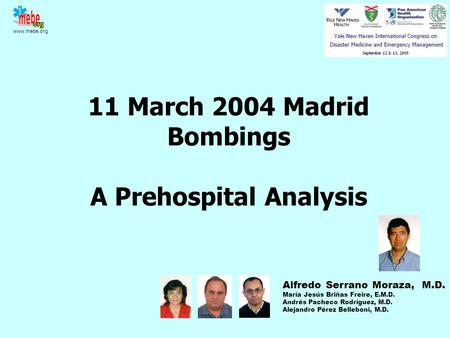 11 March 2004 Madrid Bombings A Prehospital Analysis