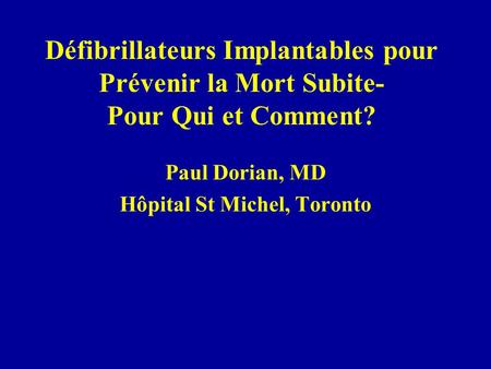 Paul Dorian, MD Hôpital St Michel, Toronto