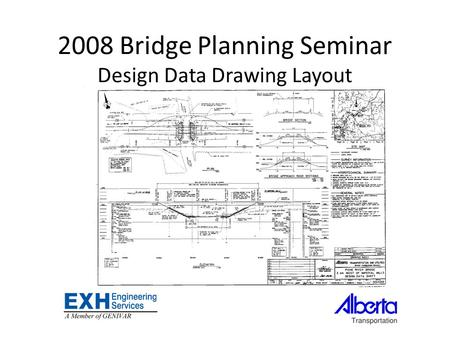 2008 Bridge Planning Seminar Design Data Drawing Layout.