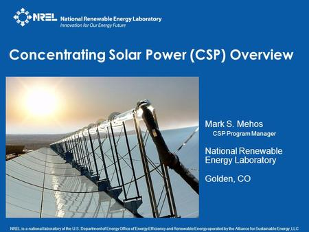 NREL is a national laboratory of the U.S. Department of Energy Office of Energy Efficiency and Renewable Energy operated by the Alliance for Sustainable.