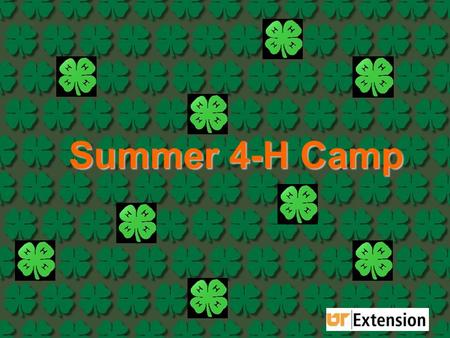Summer 4-H Camp. It's for YOU and it's HOT Clyde Austin 4-H Center Greeneville, TN.