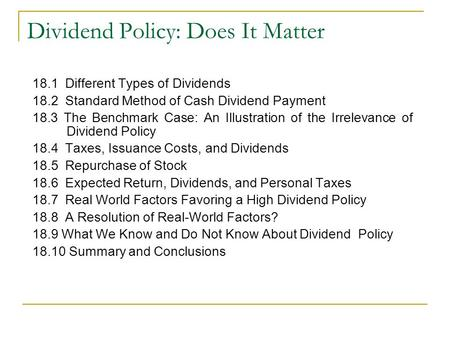 Dividend Policy: Does It Matter