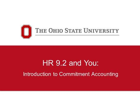 HR 9.2 and You: Introduction to Commitment Accounting.