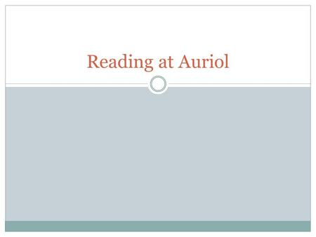 Reading at Auriol.