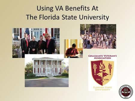 Using VA Benefits At The Florida State University.