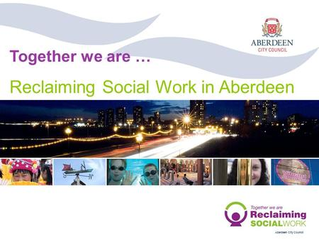 Reclaiming Social Work in Aberdeen