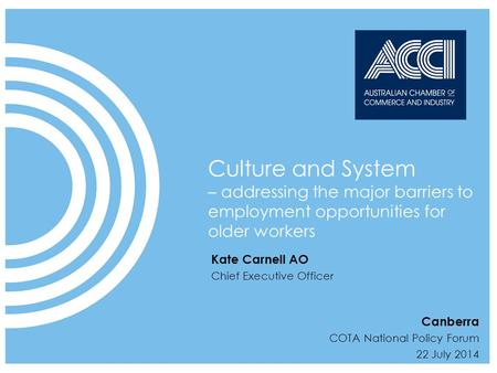 ACCI speaks on behalf of businesses at a national and international level 1  2009 CUBED Communications Click to edit title Date Month Year Culture and.