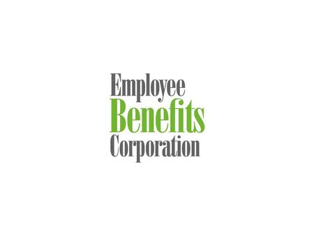 © 2012 Employee Benefits Corporation 3 COBRA and Paid Retirement Benefit Interaction Peter Antonie Compliance Communications Specialist Employee Benefits.