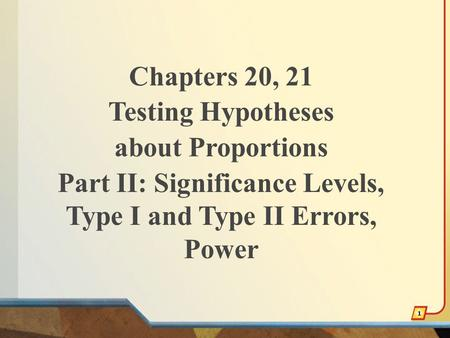 Part II: Significance Levels, Type I and Type II Errors, Power