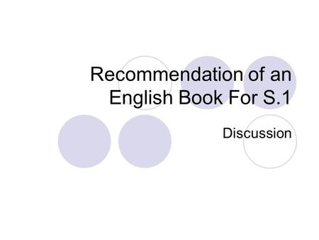 Recommendation of an English Book For S.1 Discussion.