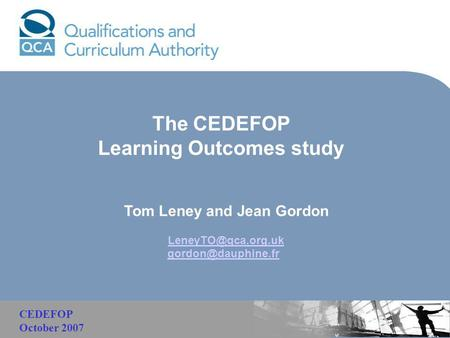 Malaysia The CEDEFOP Learning Outcomes study Tom Leney and Jean Gordon  CEDEFOP October 2007.