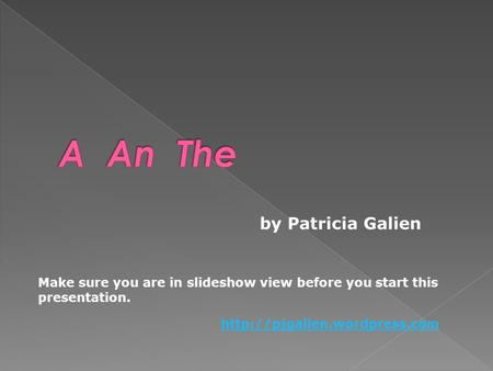 A An The by Patricia Galien