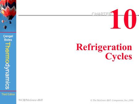 10 CHAPTER Refrigeration Cycles.